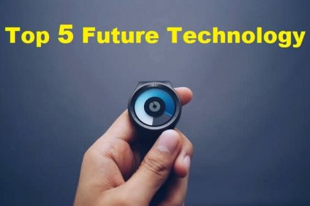Top 5 Future Technology