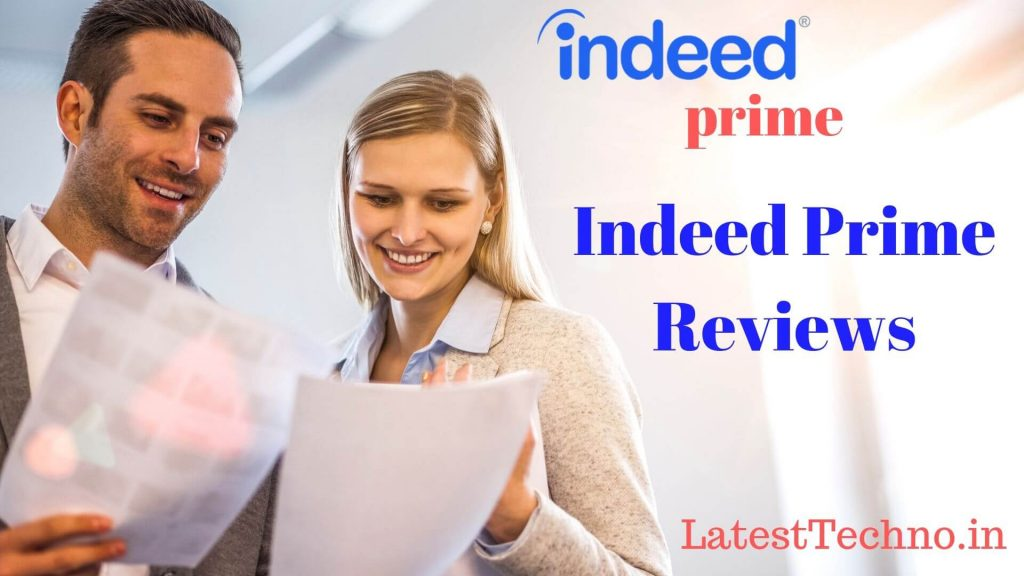 Indeed Prime Reviews