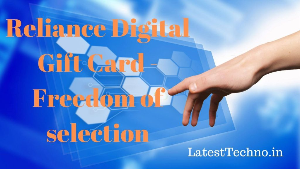 Reliance Digital Gift Card - Freedom of selection
