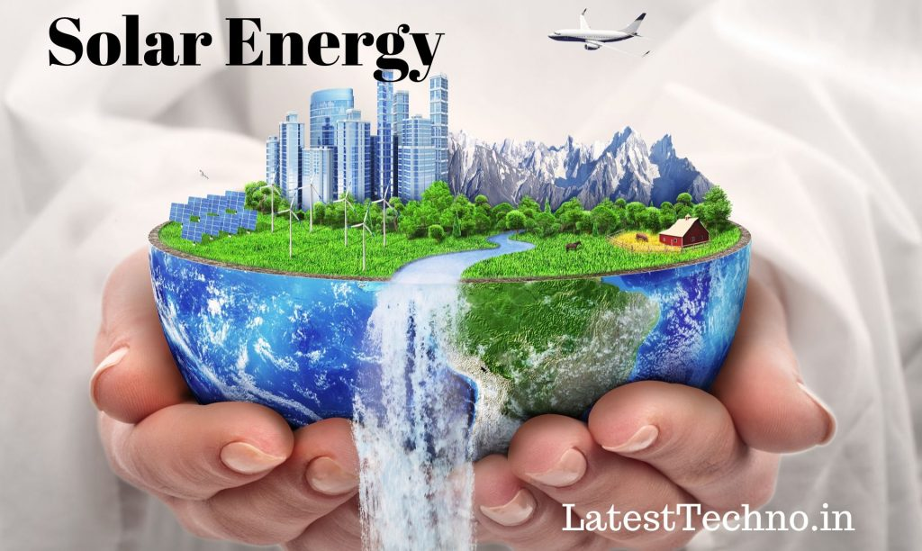 Ultimate Guide About Solar Energy » The Ultimate Guide About Solar Energy