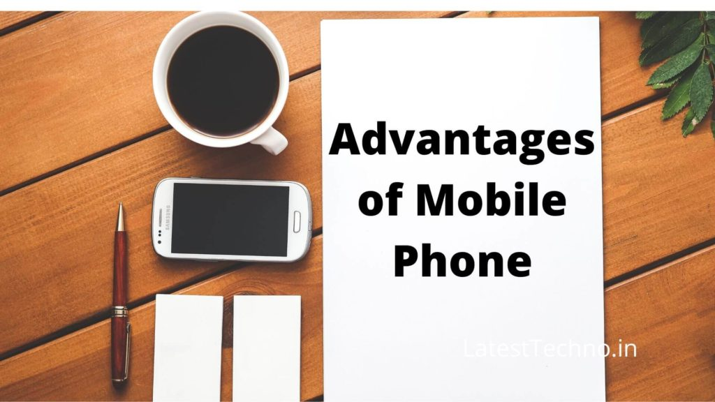 Advantages of Mobile Phone