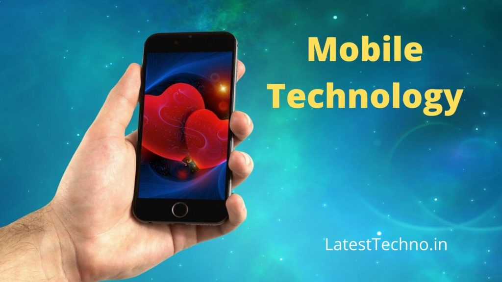 Everything You Need To Know About Mobile Technology