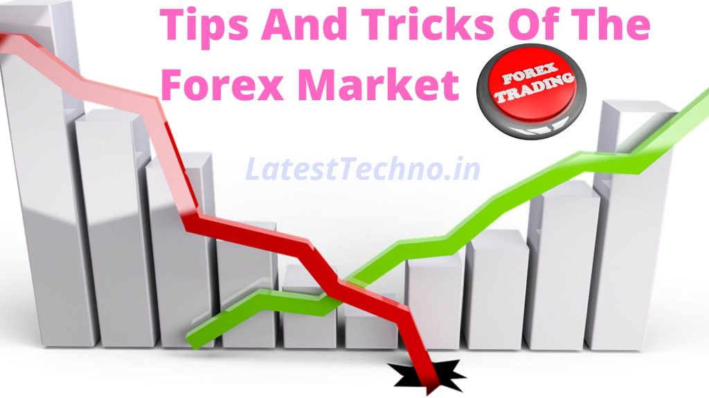 Learning The Tips And Tricks Of The Fx Market