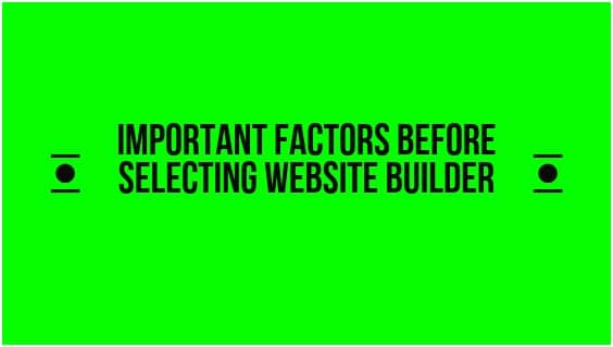Important factors before selecting website builder