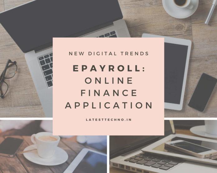 ePayroll: Financially Savvy Online Payroll Arrangement