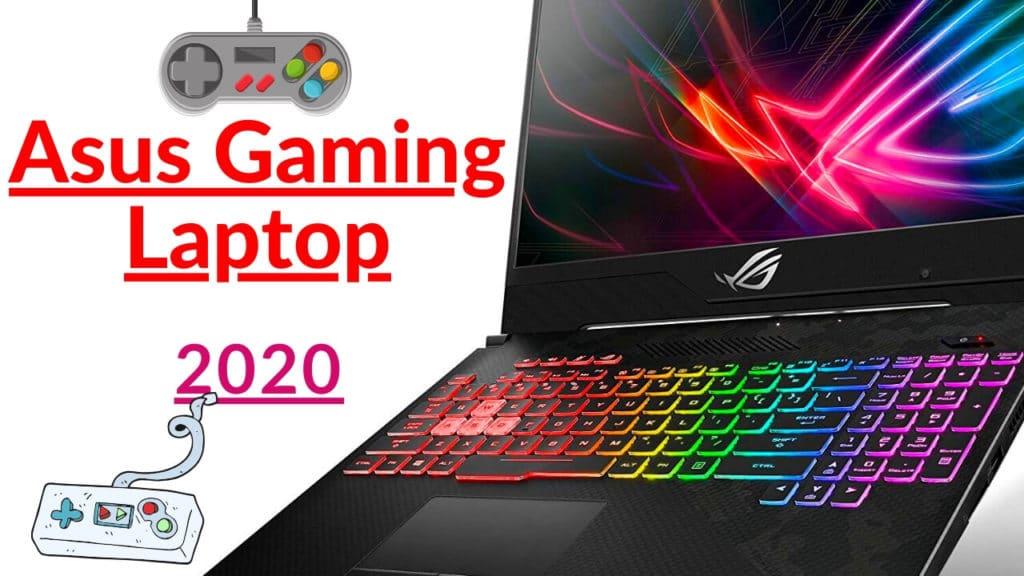 5 Best Asus Gaming Laptop to buy in 2020