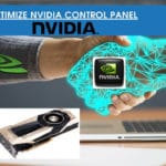 How to Optimize Nvidia Control Panel