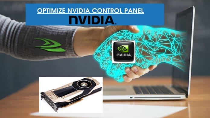 How to Optimize Nvidia Control Panel
