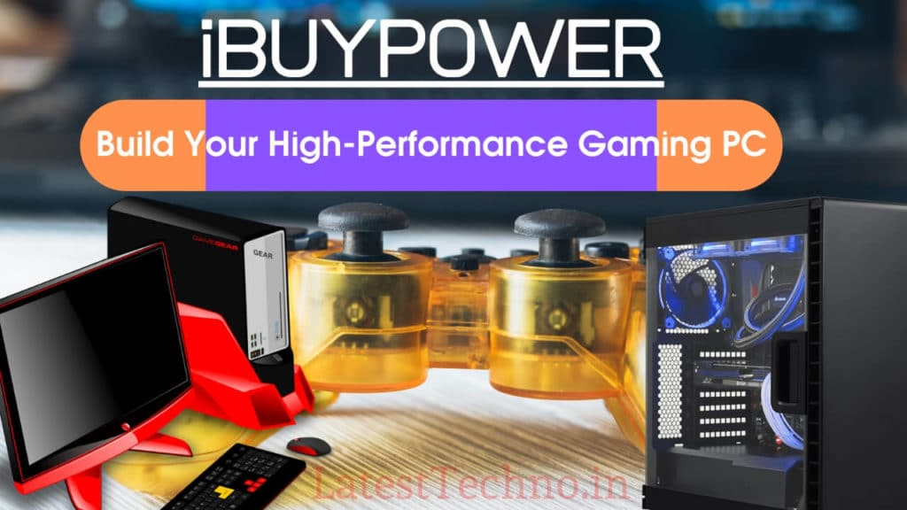 iBUYPOWER: Build Your High-Performance Gaming PC