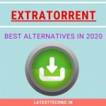 10 Best ExtraTorrent Alternatives in 2020 [100% Working]