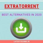 10 Best ExtraTorrent Alternatives in 2020 [100% Working]