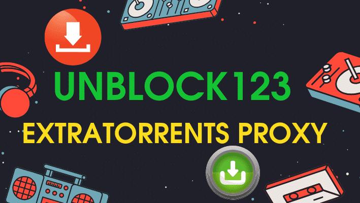 Unblock123 Extratorrents Proxy