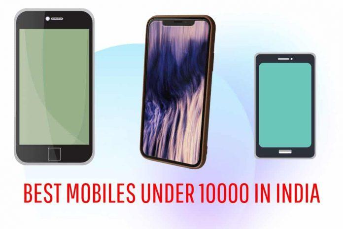 Best Mobiles Under 10000 in India (2020)