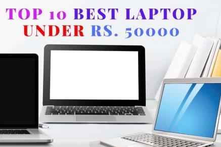 Top 10 Best Laptop Under 50000 to Buy in 2020