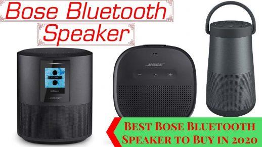 Best Bose Bluetooth Speaker to Buy in 2020