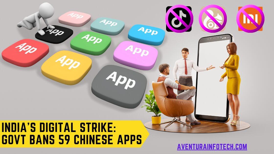 India's Digital Strike: Govt Bans 59 Chinese Apps Including TikTok