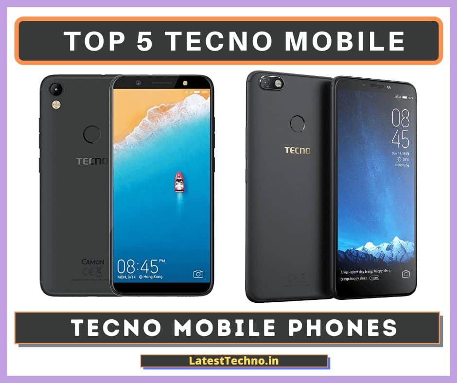 Latest Tecno Mobile Phones In India 2020 – Buyer's Guide