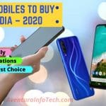 Best Mobiles to Buy in India – 2020